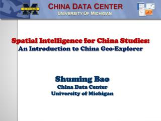Spatial Intelligence for China Studies: An Introduction to China Geo-Explorer