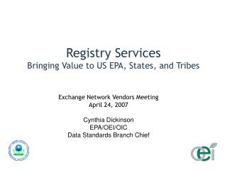 Registry Services Bringing Value to US EPA, States, and Tribes