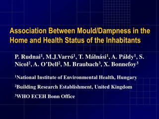 Association  Between  Mould/ Dampness in the Home and Health  Status of the Inhabitants