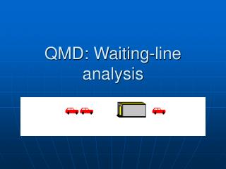 QMD: Waiting-line analysis
