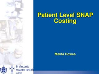 Patient Level SNAP Costing