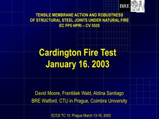 Cardington Fire Test   January 16. 2003
