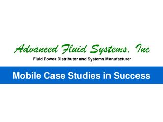 Advanced Fluid Systems, Inc Fluid Power Distributor and Systems Manufacturer