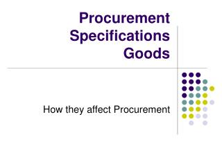 Procurement Specifications  Goods