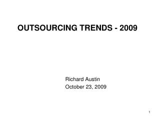 OUTSOURCING TRENDS - 2009