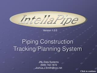 Piping Construction Tracking/Planning System