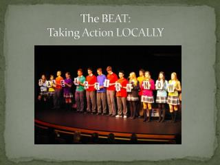 The BEAT: Taking Action LOCALLY