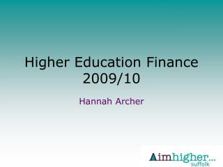Higher Education Finance 2009/10