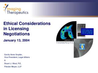 Ethical Considerations in Licensing Negotiations January 13, 2004