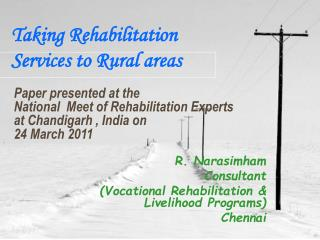 Taking Rehabilitation Services to Rural areas