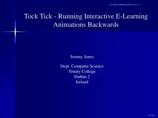 Tock Tick - Running Interactive E-Learning Animations Backwards
