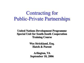 Contracting for Public-Private Partnerships