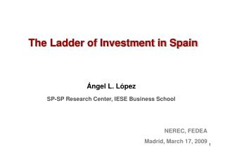 The Ladder of Investment in Spain
