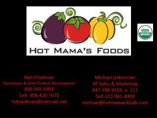 Michael Lieberman VP Sales & Marketing 847-288-9183 -x- 111 Cell-312-961-4900