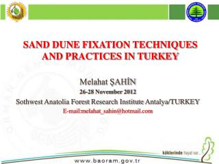 Melahat ŞAHİN 26-28  November  2012 Sothwest Anatolia Forest Research Institute  Antalya/TURKEY