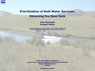 Prioritisation  of Bulk Water Services: Obtaining the Base Data