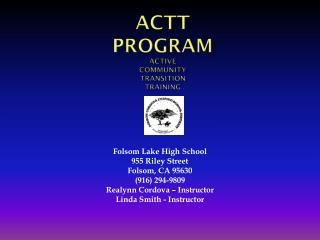 ACTT Program Active Community Transition Training