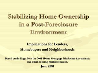Stabilizing Home Ownership in a Post-Foreclosure Environment