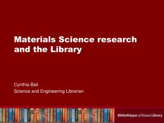 Materials Science research and the Library