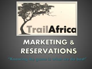 MARKETING & RESERVATIONS