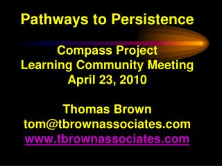 Pathways to Persistence