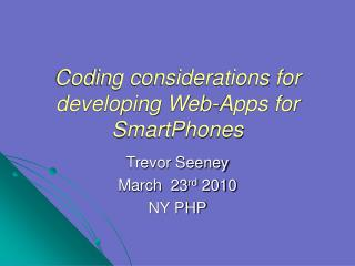 Coding considerations for developing Web-Apps for SmartPhones