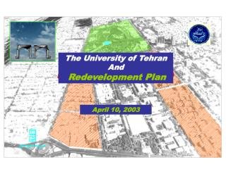 The University of Tehran  And Redevelopment Plan