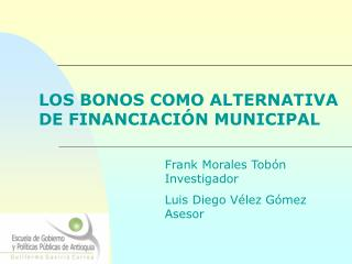 LOS BONOS COMO ALTERNATIVA DE FINANCIACIÓN MUNICIPAL