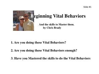 B eginning Vital Behaviors