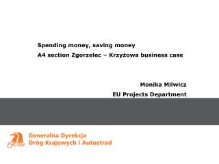 Spending money, saving money A4 section Zgorzelec – Krzyżowa business case Monika Milwicz