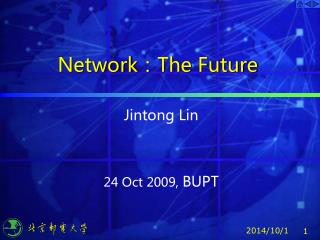 Network ? The Future