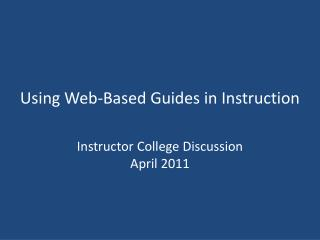 Using Web-Based Guides in Instruction