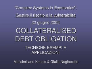 COLLATERALISED DEBT OBLIGATION