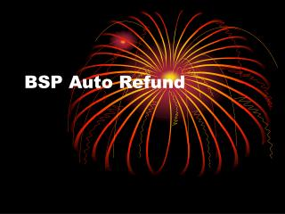 BSP Auto Refund