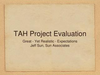 TAH Project Evaluation