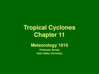 Tropical Cyclones Chapter 11