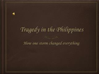 Tragedy in the Philippines
