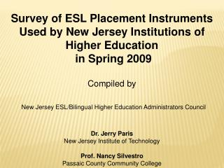 Survey of ESL Placement Instruments  Used by New Jersey Institutions of Higher Education