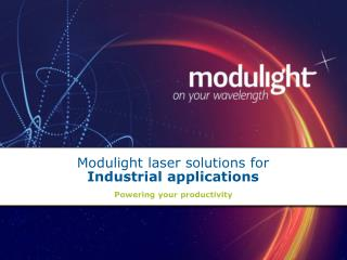 Modulight laser solutions for Industrial applications