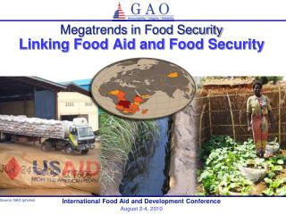 Megatrends in Food Security Linking Food Aid and Food Security