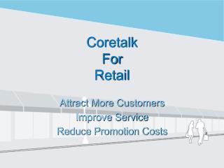 Coretalk For Retail