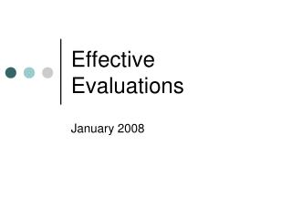 Effective Evaluations