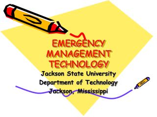 EMERGENCY MANAGEMENT TECHNOLOGY