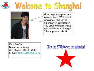 Koro Profile Name: Koro Wang Cell Phone: 13816819649 E-mail:  koro.wang@xubo