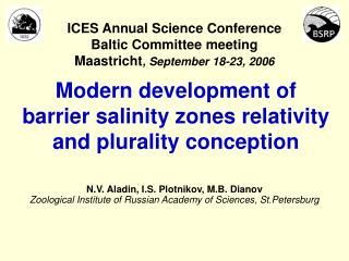 Modern development of barrier salinity zones relativity and plurality conception