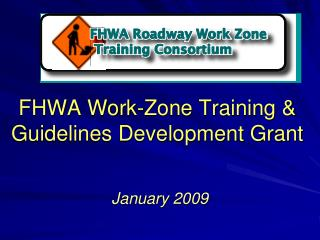 FHWA Work-Zone Training & Guidelines Development Grant