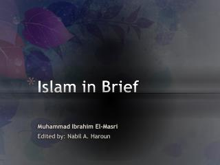 Islam in  Brief