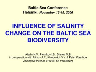 INFLUENCE OF SALINITY CHANGE ON THE BALTIC SEA BIODIVERSITY