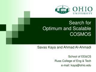 Search for  Optimum and Scalable COSMOS