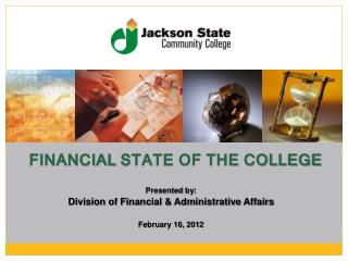 FINANCIAL  STATE OF THE COLLEGE